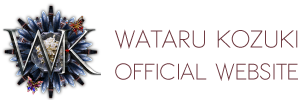 WATARU KOZUKI OFFICAL WEBSITE